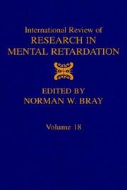 Cover of: International Review of Research in Mental Retardation, Volume 18 | Norman W. Bray