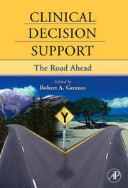 Cover of: Clinical Decision Support | Robert A. Greenes