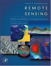 Cover of: Remote Sensing, Third Edition | Robert A. Schowengerdt