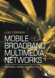 Cover of: Mobile Broadband Multimedia Networks | Luis M. Correia