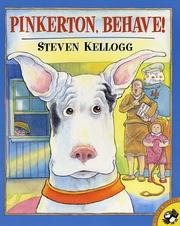 Cover of: Pinkerton, Behave! | Kellogg, Steven.