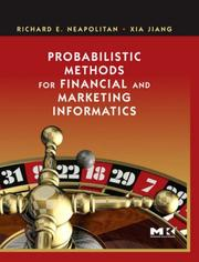 Probabilistic Methods for Financial and Marketing Informatics by Richard E. Neapolitan, Jiang, Xia.