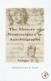 Cover of: The History of Neuroscience In Autobiography, Volume 5 (History of Neuroscience in Autobiography)