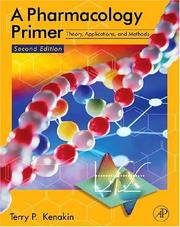 Cover of: A Pharmacology Primer | Terry Kenakin