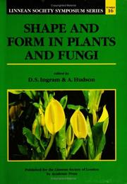 Cover of: Shape and Form in Plants and Fungi, Volume 16, Sixteenth Edition (Linnean Society Symposium) | D. S. Ingram
