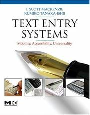 Cover of: Text Entry Systems | I. Scott MacKenzie