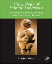 Cover of: The Biology of Human Longevity: | Caleb E. Finch