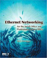 Cover of: Ethernet Networking for the Small Office and Professional Home Office
