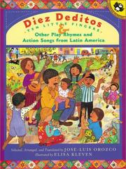 Cover of: Diez Deditos and Other Play Rhymes and Action Songs from Latin America | Jose-Luis Orozco
