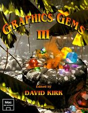 Cover of: Graphics Gems III w/ Mac Disk | David Kirk