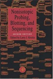 Cover of: Nonisotopic Probing, Blotting, and Sequencing, Second Edition | Larry J. Kricka