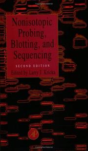 Cover of: Nonisotoic Probing, Blotting, and Sequencing, Second Edition | Larry J. Kricka