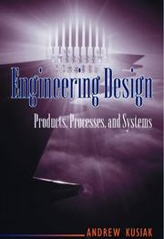 Cover of: Engineering design | Andrew Kusiak