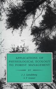 Cover of: Applications of physiological ecology to forest management