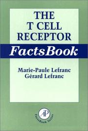 Cover of: The T cell receptor factsbook | Marie-Paule Lefranc