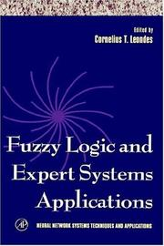 Cover of: Fuzzy Logic and Expert Systems Applications (Neural Network Systems Techniques and Applications) | Cornelius T. Leondes