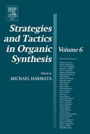 Cover of: Strategies and Tactics in Organic Synthesis, Volume 6 (Strategies and Tactics in Organic Synthesis) | M. Harmata