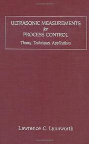 Cover of: Ultrasonic measurements for process control | Lawrence C. Lynnworth