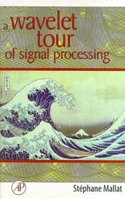 Cover of: A wavelet tour of signal processing