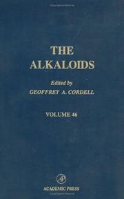 Cover of: Chemistry and Pharmacology, Volume 46 (The Alkaloids) | Geoffrey A. Cordell