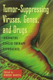 Cover of: Tumor-Suppressing Viruses, Genes, and Drugs | Hiroshi Maruta