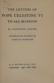 The letters of pope Celestine VI to all mankind