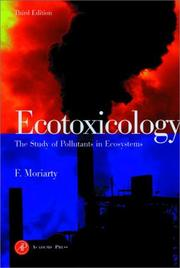 Ecotoxicology by F. Moriarty
