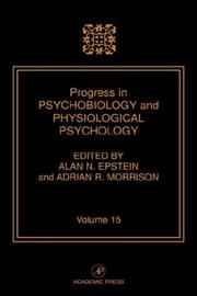 Cover of: Progress in Psychobiology and Physiological Psychology, Volume 15 | Mary A. Epstein