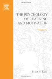Cover of: Psychology of Learning and Motivation, Volume 43 (Psychology of Learning and Motivation) | Brian H. Ross