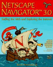Cover of: Netscape Navigator 3.0 | Bryan Pfaffenberger