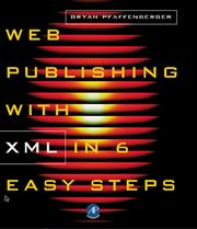 Cover of: Web publishing with XML in six easy steps