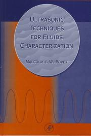 Ultrasonic techniques for fluids characterization by M. J. W. Povey
