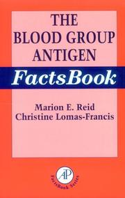 The blood group antigen factsbook by Marion E. Reid
