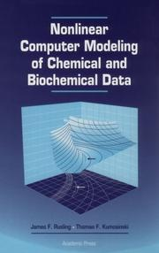 Cover of: Nonlinear computer modeling of chemical and biochemical data