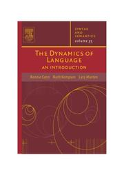 Cover of: The Dynamics of Language, Volume 35 | Ronnie Cann