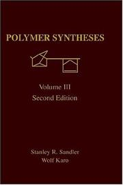 Polymer syntheses by Stanley R. Sandler