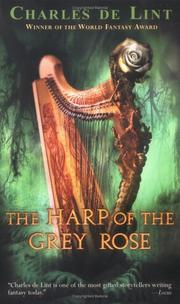 Cover of: The harp of the grey rose: the legend of Cerin Songweaver