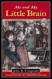 Cover of: Me and My Little Brain (Great Brain) | John Dennis Fitzgerald