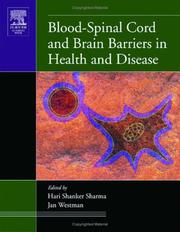 Cover of: Blood-Spinal Cord and Brain Barriers in Health and Disease | Hari Shanker Sharma