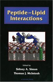 Cover of: Peptide-Lipid Interactions (Current Topics in Membranes, Volume 52) (Current Topics in Membranes) | Sidney A. Simon