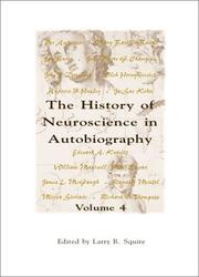 Cover of: The History Of Neuroscience In Autobiography, Volume 4 (Autobiographies)