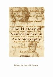 Cover of: The History of Neuroscience in Autobiography, Volume 1 (History of Neuroscience in Autobiography)