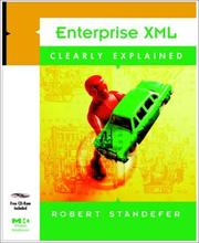 Enterprise XML Clearly Explained by Robert Standefer