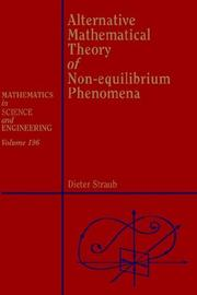 Cover of: Alternative mathematical theory of non-equilibrium phenomena