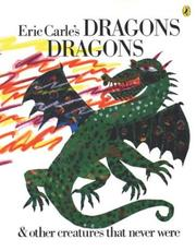 Cover of: Dragons dragons and other creatures that never were