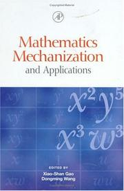 Mathematics Mechanization and Applications by