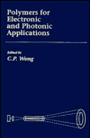 Cover of: Polymers for Electronic & Photonic Application | C. P. Wong