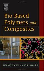 Cover of: Bio-Based Polymers and Composites | Richard Wool