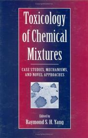 Cover of: Toxicology of Chemical Mixtures | Raymond S.H. Yang