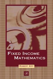 Cover of: Fixed Income Mathematics